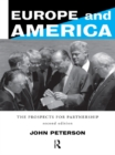 Europe and America : The Prospects for Partnership - eBook