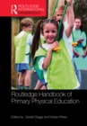 Routledge Handbook of Primary Physical Education - eBook