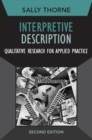 Interpretive Description : Qualitative Research for Applied Practice - eBook