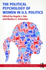 The Political Psychology of Women in U.S. Politics - eBook