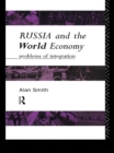 Russia and the World Economy : Problems of Integration - eBook