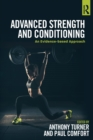 Advanced Strength and Conditioning : An Evidence-based Approach - eBook