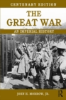 The Great War : An Imperial History - eBook