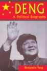 Deng : A Political Biography - eBook