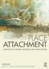 Place Attachment : Advances in Theory, Methods and Applications - eBook
