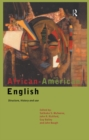 African-American English : Structure, History and Use - eBook