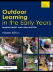 Outdoor Learning in the Early Years : Management and Innovation - eBook