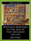 Western Warfare in the Age of the Crusades 1000-1300 - eBook