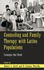 Counseling and Family Therapy with Latino Populations : Strategies that Work - eBook