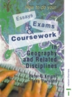 How to do your Essays, Exams and Coursework in Geography and Related Disciplines - eBook