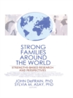 Strong Families Around the World : Strengths-Based Research and Perspectives - eBook
