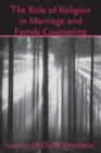 The Role of Religion in Marriage and Family Counseling - eBook