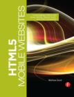 HTML5 Mobile Websites : Turbocharging HTML5 with jQuery, Sencha Touch, and Other Frameworks - eBook