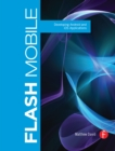 Flash Mobile : Developing Android and iOS Applications - eBook