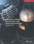 Weapons of Mass Destruction and International Order - eBook