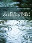 The Psychology of Feeling Sorry : The Weight of the Soul - eBook