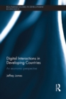 Digital Interactions in Developing Countries : An Economic Perspective - eBook