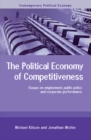 The Political Economy of Competitiveness : Corporate Performance and Public Policy - eBook