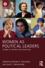 Women as Political Leaders : Studies in Gender and Governing - eBook