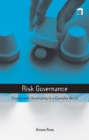 Risk Governance : Coping with Uncertainty in a Complex World - eBook