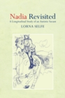 Nadia Revisited : A Longitudinal Study of an Autistic Savant - eBook