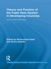 Theory and Practice of the Triple Helix Model in Developing Countries : Issues and Challenges - eBook