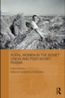 Rural Women in the Soviet Union and Post-Soviet Russia - eBook