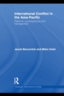 International Conflict in the Asia-Pacific : Patterns, Consequences and Management - eBook