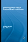 Corpus-Based Contrastive Studies of English and Chinese - eBook