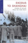 Exodus to Shanghai : Stories of Escape from the Third Reich - Book