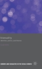 Bisexuality : Identities, Politics, and Theories - Book