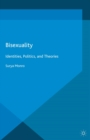 Bisexuality : Identities, Politics, and Theories - eBook