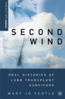 Second Wind : Oral Histories of Lung Transplant Survivors - eBook