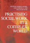 Practising Social Work in a Complex World - eBook