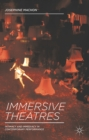 Immersive Theatres : Intimacy and Immediacy in Contemporary Performance - eBook