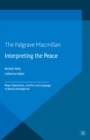 Interpreting the Peace : Peace Operations, Conflict and Language in Bosnia-Herzegovina - eBook