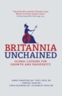 Britannia Unchained : Global Lessons for Growth and Prosperity - eBook