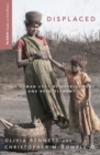 Displaced : The Human Cost of Development and Resettlement - eBook