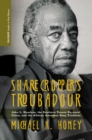 Sharecropper's Troubadour : John L. Handcox, the Southern Tenant Farmers' Union, and the African American Song Tradition - eBook