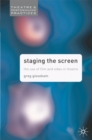 Staging the Screen : The Use of Film and Video in Theatre - eBook