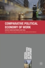 Comparative Political Economy of Work - Book