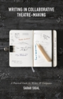 Writing in Collaborative Theatre-Making - Book