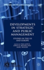 Developments in Strategic and Public Management : Studies in the US and Europe - Book