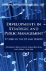 Developments in Strategic and Public Management : Studies in the US and Europe - eBook