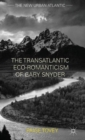 The Transatlantic Eco-Romanticism of Gary Snyder - Book