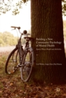 Building a New Community Psychology of Mental Health : Spaces, Places, People and Activities - eBook