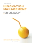 Innovation Management : Effective strategy and implementation - eBook