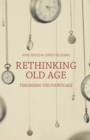 Rethinking Old Age : Theorising the Fourth Age - eBook