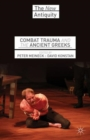 Combat Trauma and the Ancient Greeks - Book