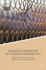 The Palgrave Handbook of Prison Ethnography - eBook
